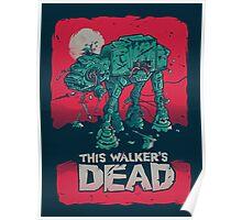 Walker's Dead Poster