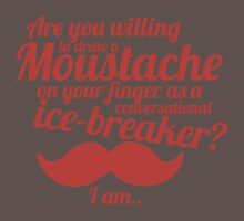 Are You Willing To Draw A Moustache? by TheMoultonator