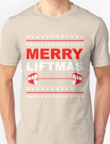Merry Liftmas, Weightlifting Christmas Ugly Sweater T-Shirt