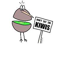 Don't Eat The Kiwis Photographic Print