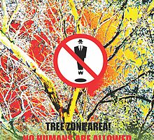 Attention-Tree Zone-No Humans are Allowed!   by sotia