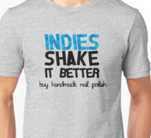 Indies Shake It Better in Blue! Unisex T-Shirt