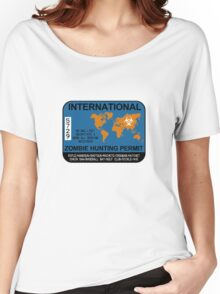 International Zombie Hunting Permit Women's Relaxed Fit T-Shirt