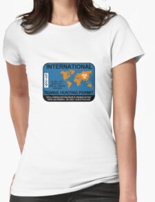 International Zombie Hunting Permit Womens Fitted T-Shirt