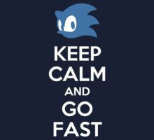 Keep calm and Go Fast by carnivean