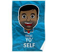 Treat Yo' Self! Poster