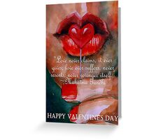 Love never claims - ValentinesQuotes Greeting Card