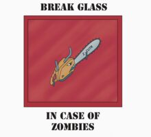 Break glass in case of Zombies by NeoTactical