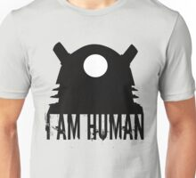 I am human - Doctor Who Unisex T-Shirt