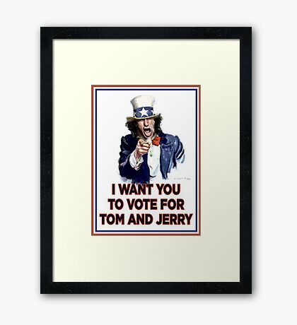 I Want You To Vote For Tom And Jerry Framed Print