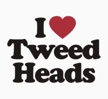 I Love Tweed Heads by iheart