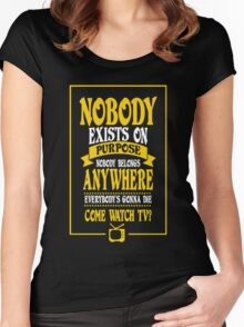 Nobody Exists on Purpose funny nerd geek geeky Women's Fitted Scoop T-Shirt