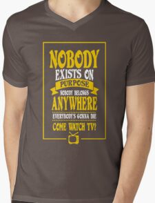 Nobody Exists on Purpose funny nerd geek geeky Mens V-Neck T-Shirt