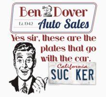 Ben Dover Auto - Sucker by Sarah  Eldred