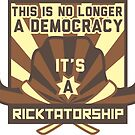 Ricktatorship Revolution by Look Human