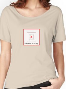 Content Missing - Geeky Tee Women's Relaxed Fit T-Shirt