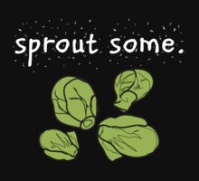 sprout some. (Brussels sprouts) <white text> by JoyVick