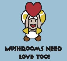 Mushrooms Need Love Too! by Emily Clarke
