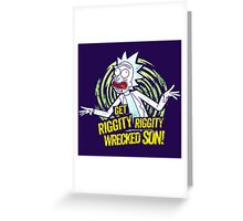 Doctor Rick Quotes Greeting Card