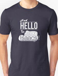 And hello to Jason Isaacs T-Shirt