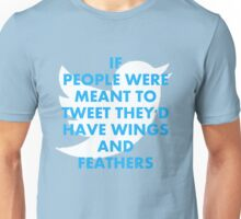 Twitter is not for me Unisex T-Shirt