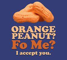 Orange Peanut, I accept You. Unisex T-Shirt