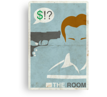 The Room - Where's My Money Denny? Canvas Print