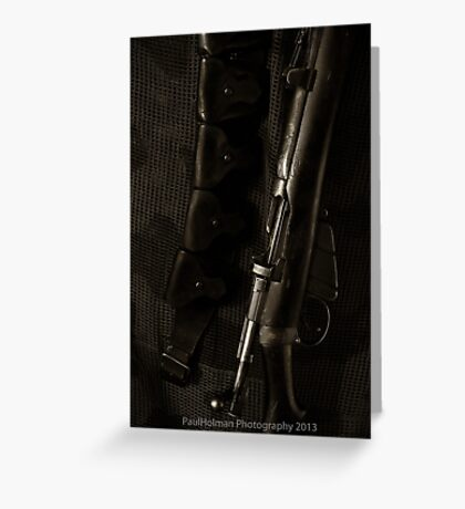 This is my Rifle, there are many like it.... Greeting Card