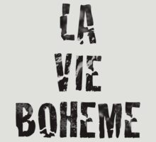 La Vie Boheme - Rent - Black Typography design by Hrern1313