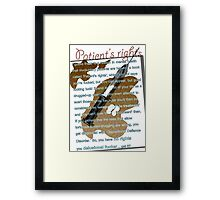 Patient's rights Framed Print