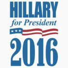 Hillary for President 2016 by midniteoil