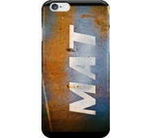 MAT iPhone Case/Skin
