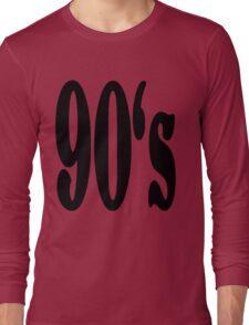 90's Long Sleeve T-Shirt
