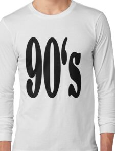 90's Long Sleeve T-Shirt