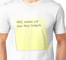 Whores and trinkets Unisex T-Shirt
