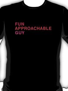 FAG (Fun Approachable Guy) T-Shirt