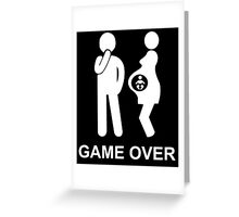 Game over - new dad t-shirt Greeting Card