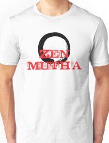 Zen Mutha Unisex T-Shirt