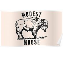 Modest Mouse - Heart Cooks Brain Buffalo Poster