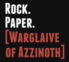 Rock. Paper. Warglaive of Azzinoth. (White) by William  Gress