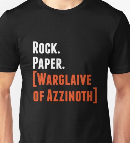 Rock. Paper. Warglaive of Azzinoth. (White) Unisex T-Shirt
