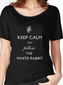 Keep Calm and follow the White Rabbit (White) Women's Relaxed Fit T-Shirt