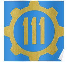 Fallout 4 - Vault 111 Poster