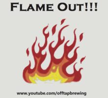 Flame out! by Offtapbrewing