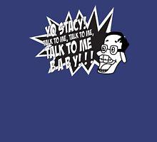 Yo Stacy! T-Shirt
