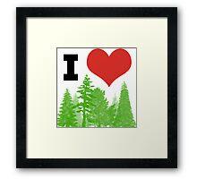I Heart Pine Trees / Forest / Nature Framed Print