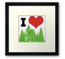 I Heart Pine Trees / Forest / Nature Framed Print