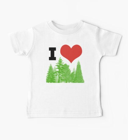 I Heart Pine Trees / Forest / Nature Baby Tee
