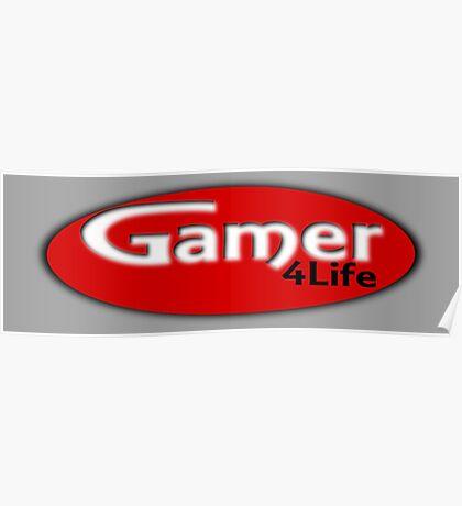 Gamer 4 Life Poster