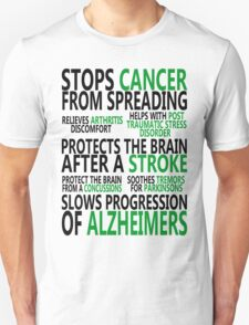 Benefits of Medical Cannabis Unisex T-Shirt